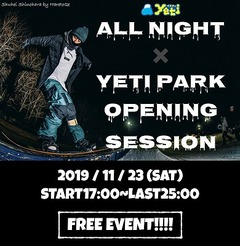 AII Night × Yeti Park Opening Session(11/23 sat)